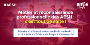 AESH : réunion d'information intersyndicale vendredi 12 avril à 14 h à la (...)